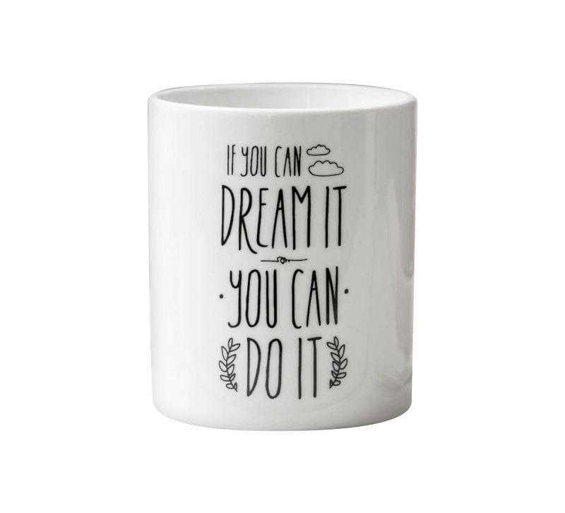 Mug dream it