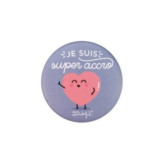 Badge - Super accro !