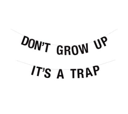 Guirlande - Don't grow up